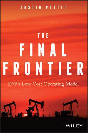 Final Frontier: E&P's Low-Cost Operating Model