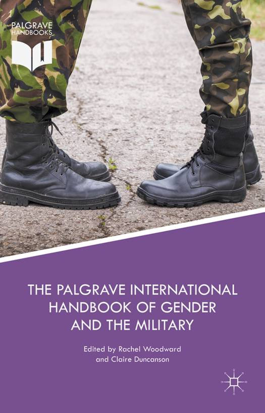 Palgrave International Handbook of Gender and the Military