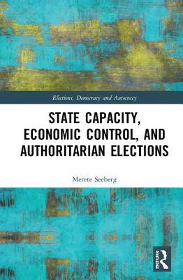 STATE CAPACITY AND AUTHORITARIAN EL