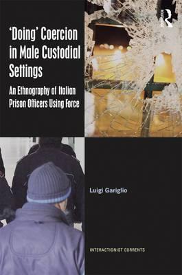 `Doing' Coercion in Male Custodial Settings