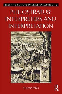 Interpreters and Interpretation in Philostratus