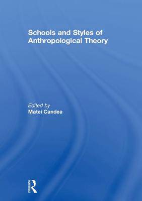 SCHOOLS OF ANTHROPOLOGICAL THEORY