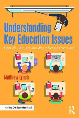 Understanding Key Education Issues
