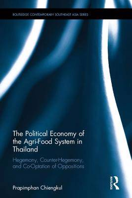 Political Economy of the Agri-Food System in Thailand