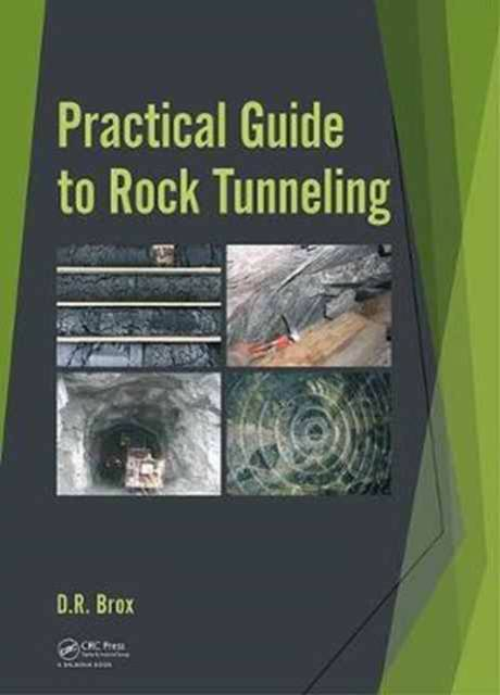 Practical Guide to Rock Tunnelling