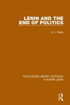 Lenin and the End of Politics