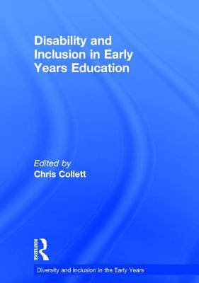 Disability and Inclusion in Early Years Education