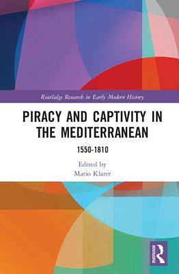 Piracy and Captivity in the Mediterranean