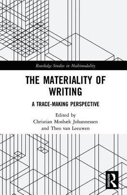 Materiality of Writing