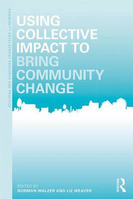 Community Development Applications of Collective Impact