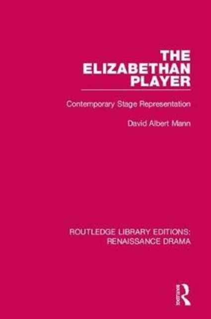 Routledge Library Editions: Renaissance Drama