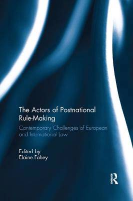 Actors of Postnational Rule-Making