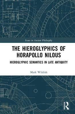 Hieroglyphics of Horapollo Nilous