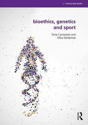 Bioethics, Genetics and Sport