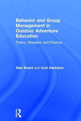 Group and Behavior Management in Adventure and Outdoor Education