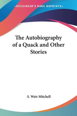 Autobiography of a Quack and Other Stories