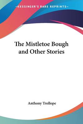 Mistletoe Bough and Other Stories