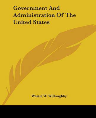 Government And Administration Of The United States