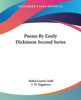 Poems By Emily Dickinson Second Series