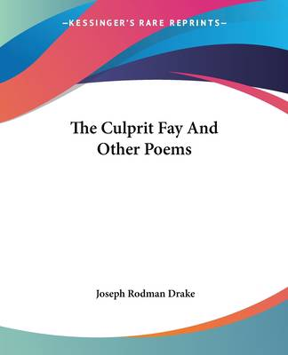 Culprit Fay And Other Poems