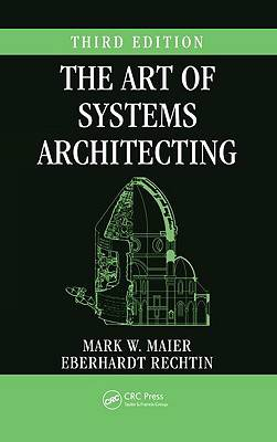 Art of Systems Architecting, Third Edition