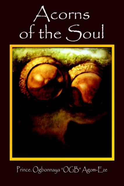 Acorns of the Soul