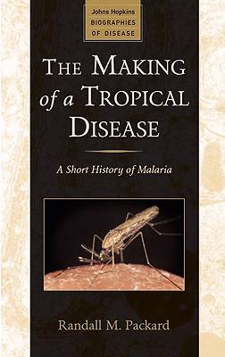 Making of a Tropical Disease