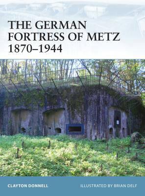 German Fortress of Metz 1870-1944