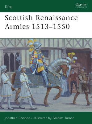 Scottish Renaissance Army 1513-1550