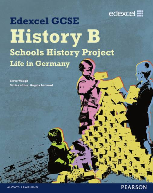Edexcel GCSE History B: Schools History Project - Germany (2C) Student Book