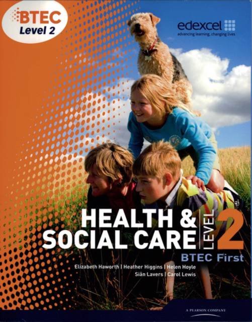 BTEC Level 2 First Health and Social Care Student Book