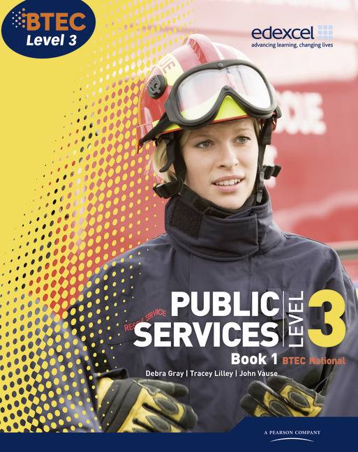 BTEC Level 3 National Public Services Student Book 1