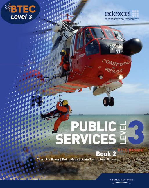 BTEC Level 3 National Public Services Student Book 2