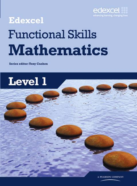 Edexcel Functional Skills Mathematics Level 1 Student Book