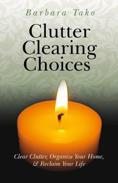 Clutter Clearing Choices