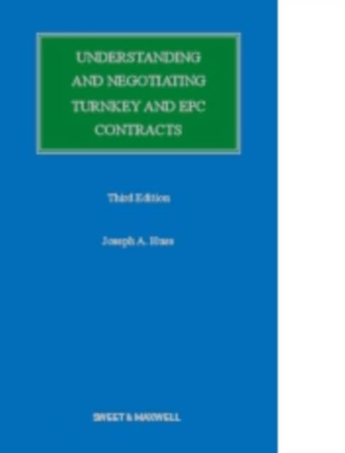 Understanding and Negotiating Turnkey and EPC Contracts