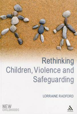 Rethinking Children, Violence and Safeguarding