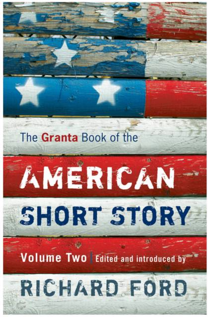 Granta Book of the American Short Story