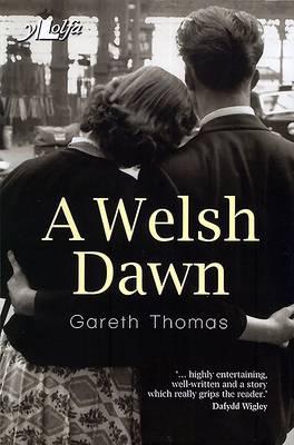 Welsh Dawn, A