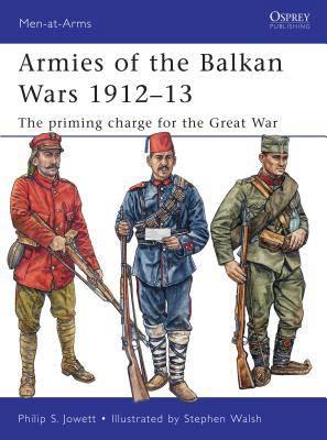 Armies of the Balkan Wars 1912-13