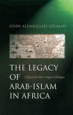 Legacy of Arab-Islam in Africa