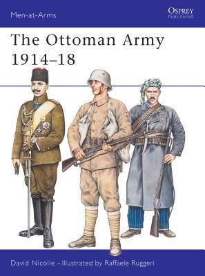 Ottoman Army 1914-18