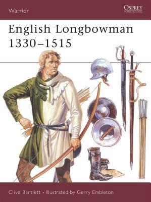 English Longbowman, 1330-1515