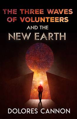 Three Waved of Volunteers and the New Earth