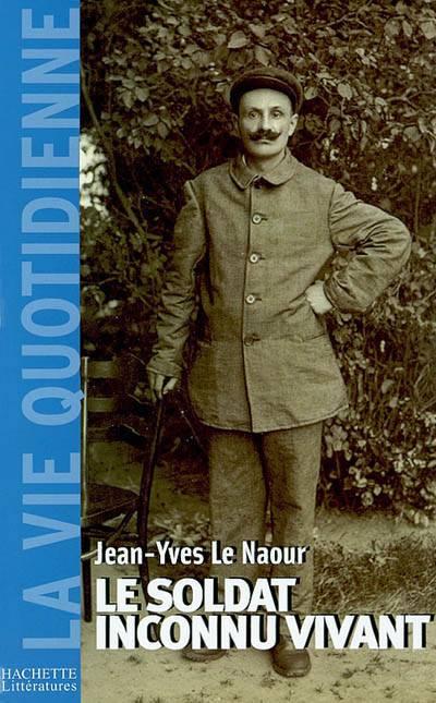 Le Soldat Inconnu Vivant, 1918 - 1942