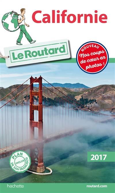Guide Du Routard ; Californie (édition 2017)