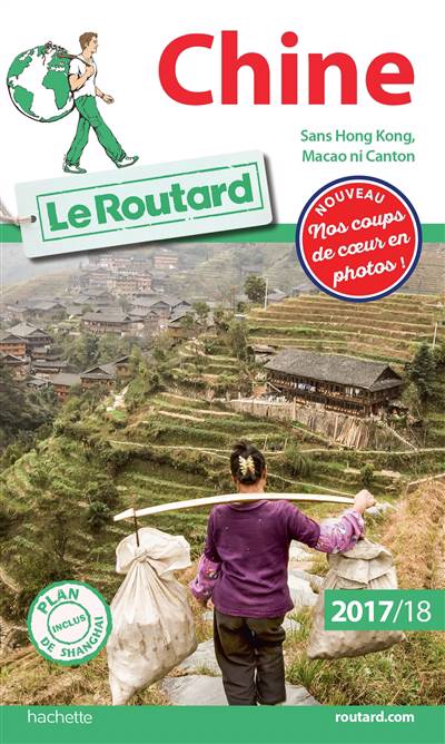 Guide Du Routard ; Chine (édition 2017/2018)