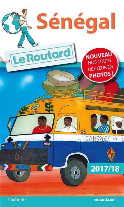 Guide Du Routard ; Sénégal 2017
