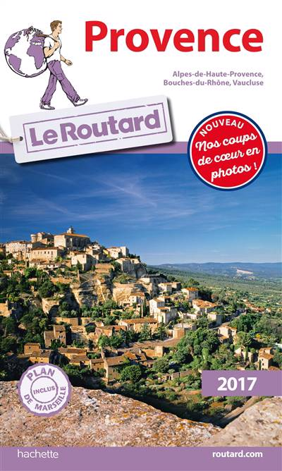 Guide Du Routard ; Provence (édition 2017)