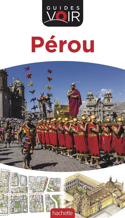 Guides Voir ; Pérou (édition 2017)